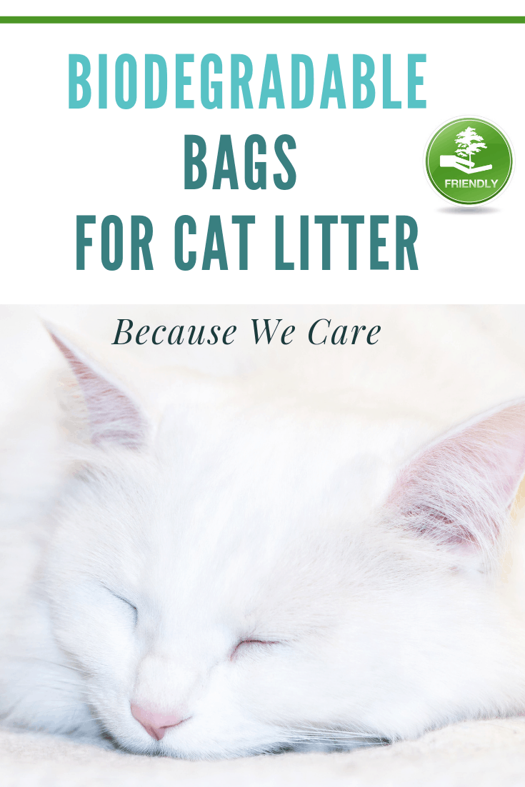 Biodegradable Cat Litter Bags - Because We Care!